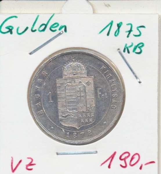 1 Gulden Forint 1875 KB Silber Franz Joseph