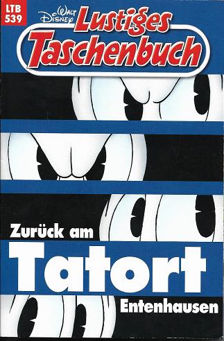 LTB Band 539 LTB Zurück am Tatort Entenhausen