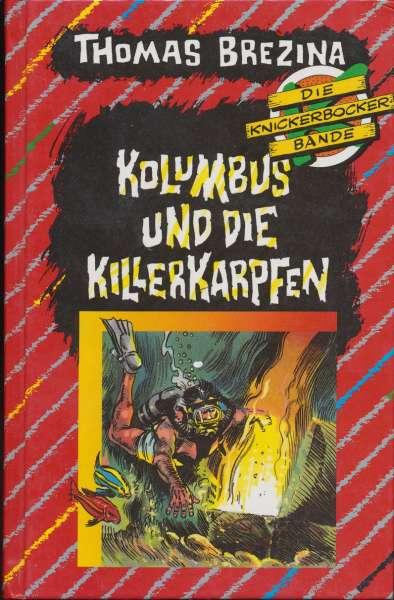"""Die Knickerbocker Bande Nr. 18 """"Kolumbus und die Killerkarpfen"""""""