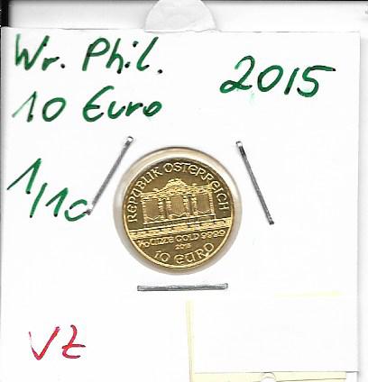 2015 Philharmoniker 1/10 Unze 10 € Euro 3,11 Gramm