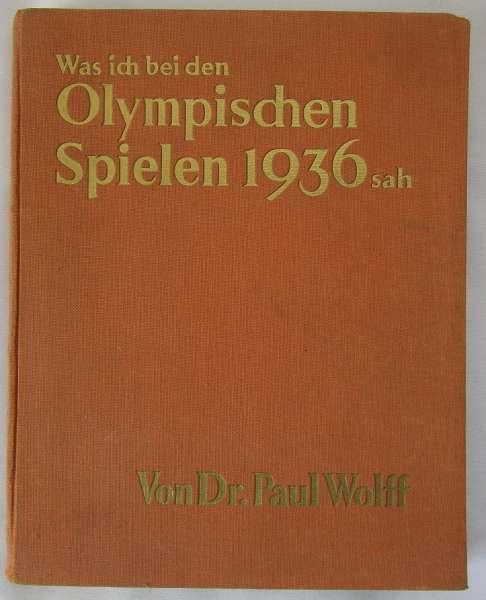 Was ich bei den Olympischen Spielen 1936 sah