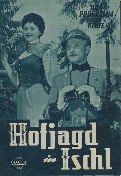 Hofjagd in Ischl Nr.398-1955 Das Programm von Heute