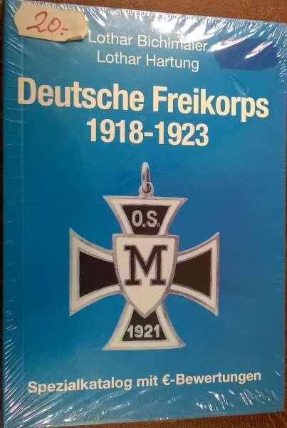 Deutsche Freikorps 1918-1923 Spezialkatalog