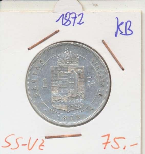 1 Gulden Forint 1872 KB Silber Franz Joseph