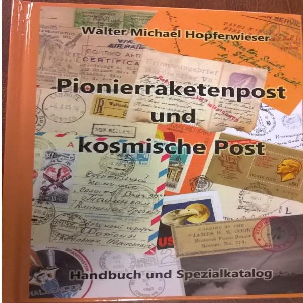 ANK Pionierrakenpost und kosmische Post 2016