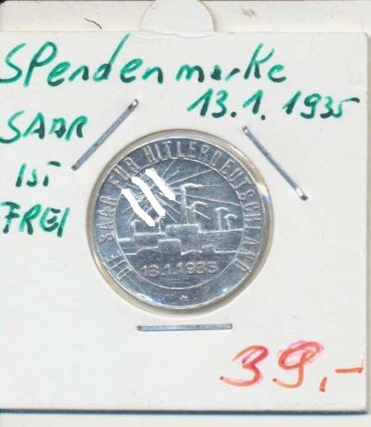 Spendenmarke 13.1.1935 Saar ist Frei Alu