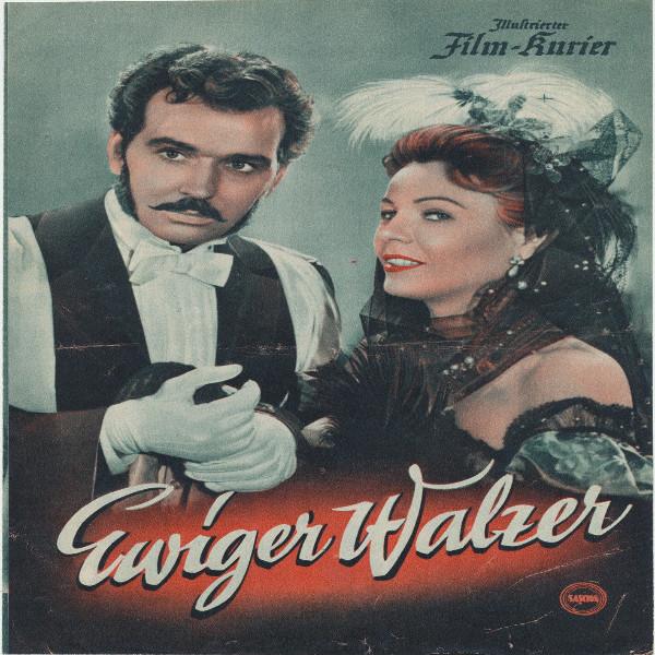 Illustrierter Film - Kurier Ewiger Walzer Nr 2054/1955