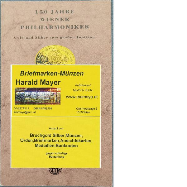 150 Jahre Wiener Philharmoniker 100 + 500 Schilling Silber - nur Flyer Folder