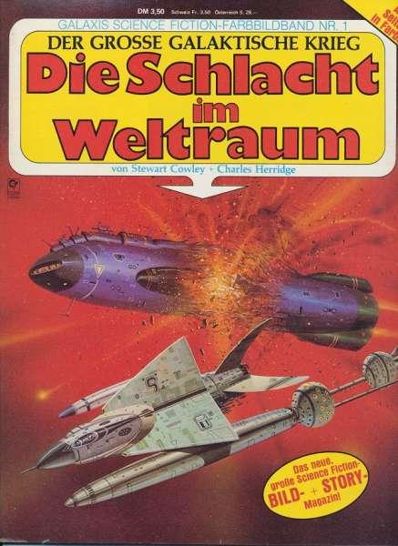 Der grosse Galaktische Krieg, Heft Nr. 1 Die Schlacht im Weltraum