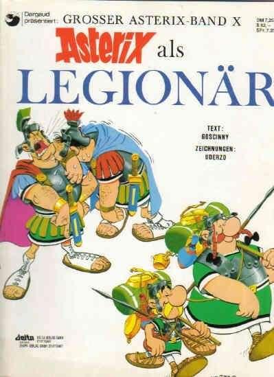 Asterix Nr 10 Asterix als Legionär