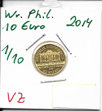 2014 Philharmoniker 1/10 Unze 10 € Euro 3,11 Gramm