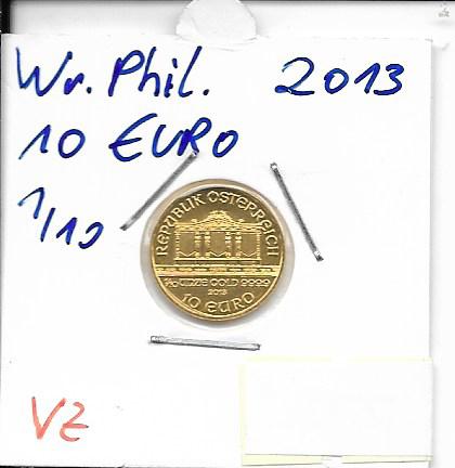 2013 Philharmoniker 1/10 Unze 10 € Euro 3,11 Gramm