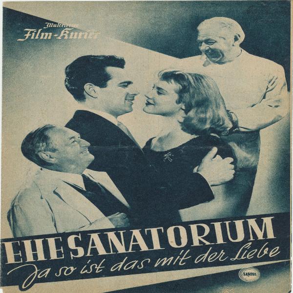 Illustrierter Film - Kurier Ehesanatorium Ja so ist das mit der Liebe Nr 2087/1955
