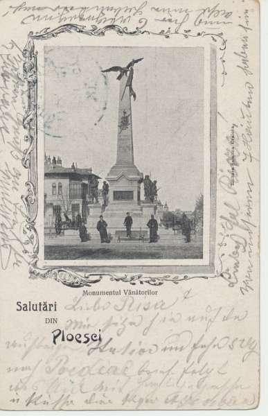 Salutäri din Ploesei Monumentul Vänätorilor 1905 Romania
