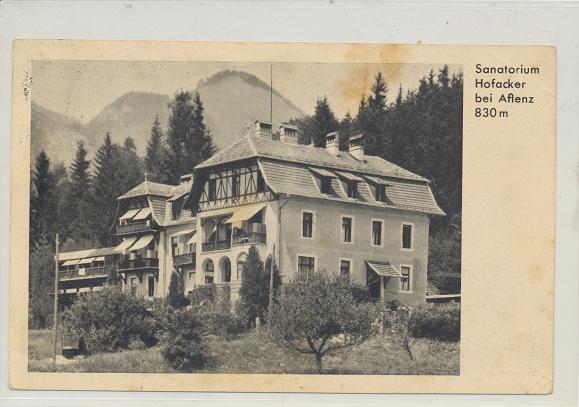 Sanatorium Hofacker bei Aflenz 830m