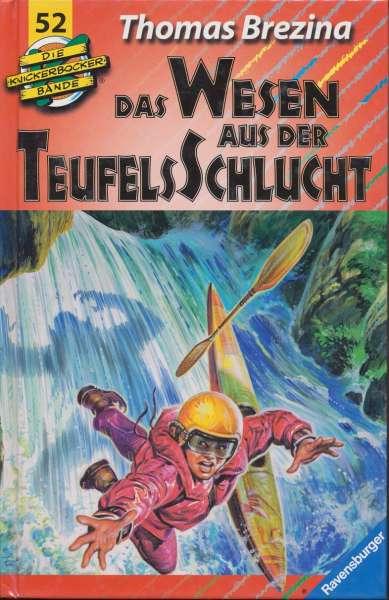"""Die Knickerbocker Bande Nr. 52 """"Das Wesen aus der Teufelsschlucht"""""""