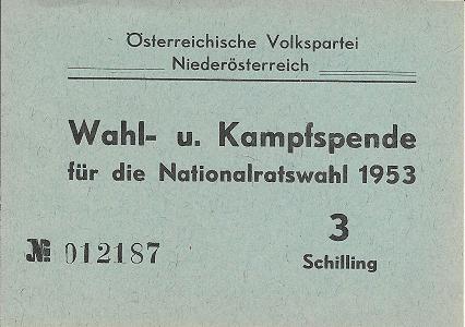 Wahl und Kampfspende Nationalratswahl 1953 3 Schilling ÖVP Niederösterreich