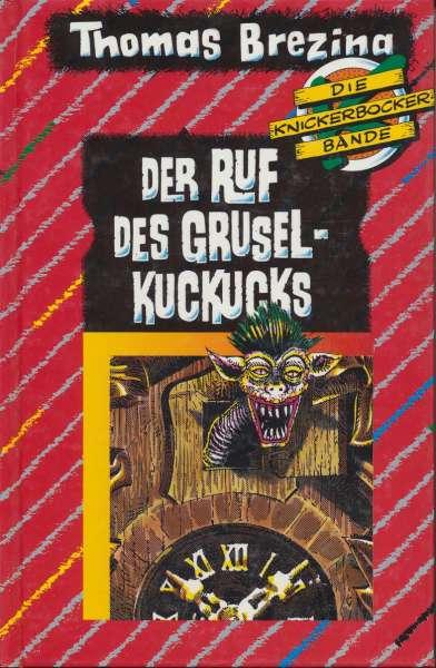 """Die Knickerbocker Bande Nr. 13 """" Der Ruf des Grusel Kuckucks"""" 2 Auflage 1991"""