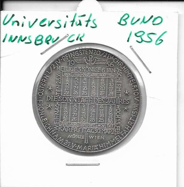 1956 Kalendermedaille Jahresregent Universität s Bund Innsbruck Bronze versilbert