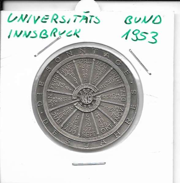 1953 Kalendermedaille Jahresregent Universität s Bund Innsbruck Bronze versilbert