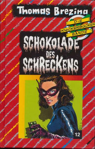 """Die Knickerbocker Bande Nr. 12 """"Schokolade des Schreckens """""""