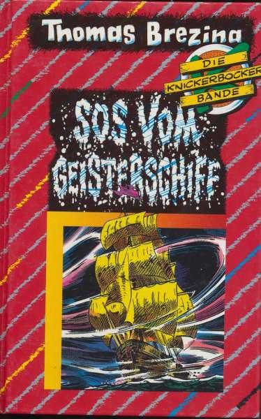 """Die Knickerbocker Bande Nr. 16 """" SOS Vom Geisterschiff"""" 1 Auflage 1991"""