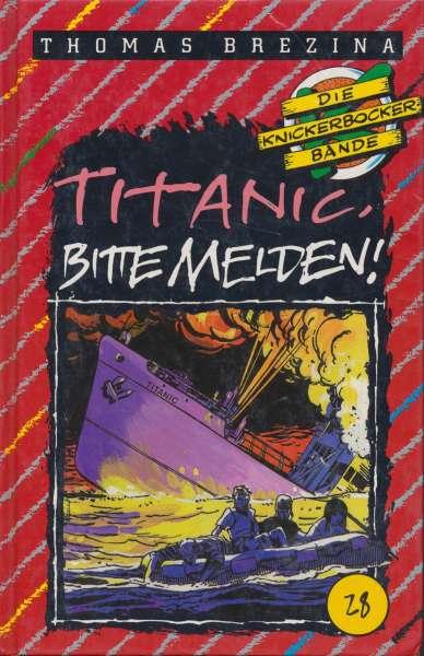 """Die Knickerbocker Bande Nr. 28 """" Titanic Bitte Melden! """" 1 Auflage 1993"""