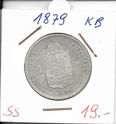 1 Gulden Forint 1879 KB Silber Franz Joseph
