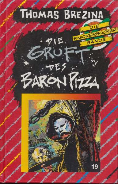 """Die Knickerbocker Bande Nr. 19 """"Die Gruft des Baron Pizza """""""