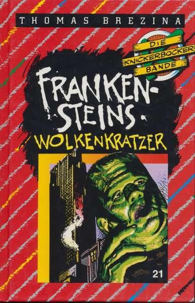 """Die Knickerbocker Bande Nr. 21 """"Frankensteins Wolkenkratzer """""""