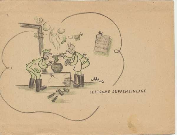 Seltsame Suppeneinlage Feldpost Zeichnung Gefreiter Hans Magg