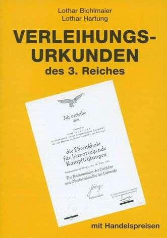 VERLEIHUNGSURKUNDEN DES 3. REICHES