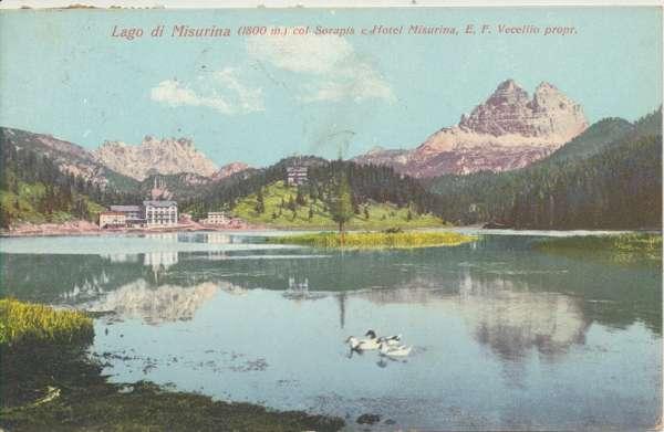 Lago di Misurina col Sorapis e Hotel Misurina E.F.Vecellio propr.ca.1900
