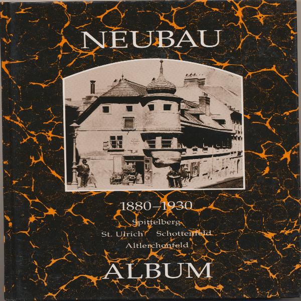 Neubu 1880-1930 Spittelberg, St.Ulrich, Schottenfeld, Altlerchenfeld