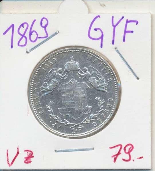 1 Gulden Forint 1869 GYF Silber Franz Joseph