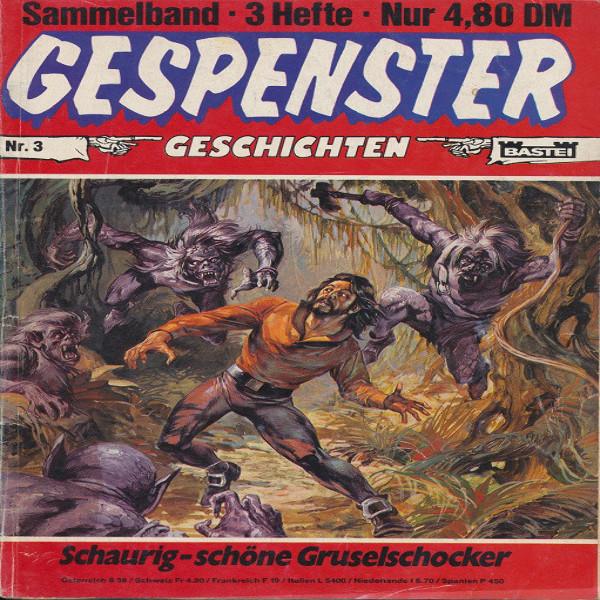 Gespenster Geschichten Nr.990,996,1003 Sammelband Nr.3
