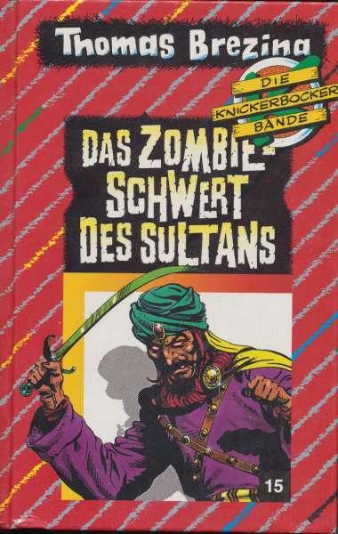 """Die Knickerbocker Bande Nr. 15 """" Das Zombie Schwert des Sultans """""""