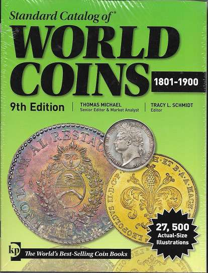 Standard Catalog of World Coins 1801-1900 9 th Edition