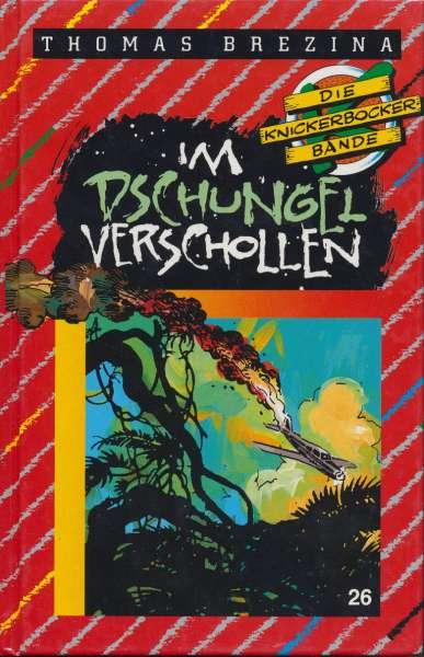 """Die Knickerbocker Bande Nr. 26 """" Im Dschungel verschollen """" 2 Auflage 1993"""
