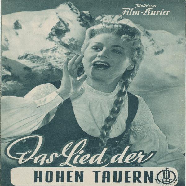 Illustrierter Film - Kurier Das Lied der Hohen Tauern Nr 2064/1955