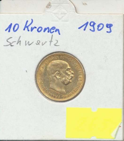 10 Kronen 1909 Franz Joseph I Gold mit St.Schwartz