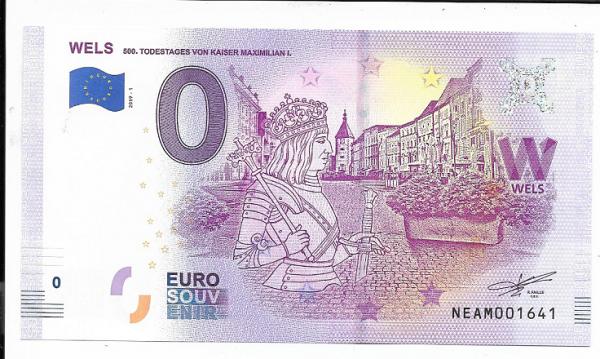 ANK.Nr.21 Wels 500 Todestag Kaiser Maximilian I Unc 0 Euro Schein 2019-1
