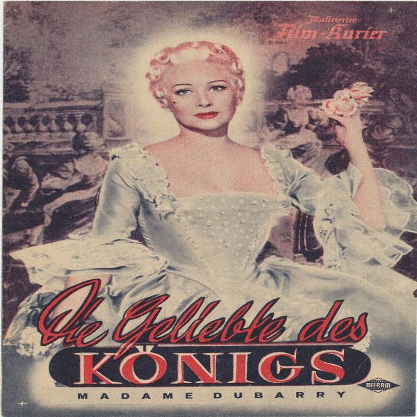 Illustrierter Film - Kurier Die geliebte des Königs Nr 2082/1955