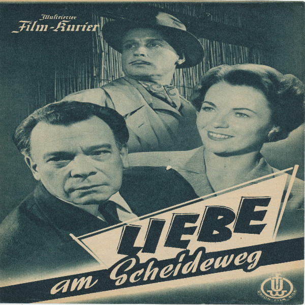 Illustrierter Film - Kurier Liebe am Scheideweg Nr 2238/1955