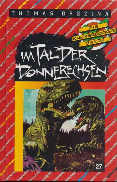 """Die Knickerbocker Bande Nr. 27 """" Im Tal der Donnerechsen """" 3 Auflage 1993"""