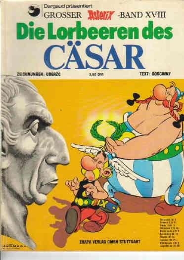 Asterix Band Nr 18 XVIII Die Lorbeeren des Cäsar