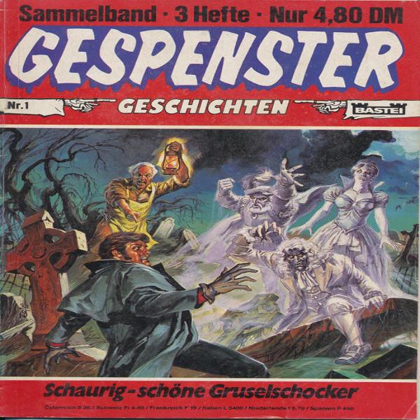 Gespenster Geschichten Nr.983,976,977 Sammelband Nr.1
