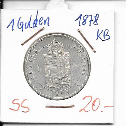 1 Gulden Forint 1878 KB Silber Franz Joseph