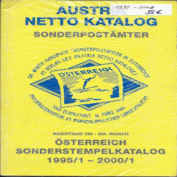 Sonderpostämter in Österreich Nachtrag 8 Dr.Würth Sonderstempelkatalog 1995-2000