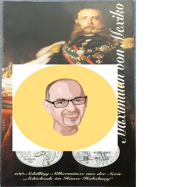 1997 100 Schilling Silber - Maximillian Mexiko nur Flyer Folder